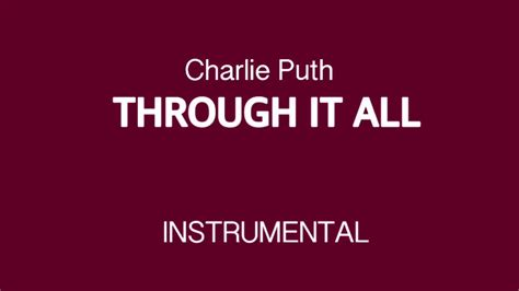 charlie puth through it all charlie puth through it all instrumental youtube