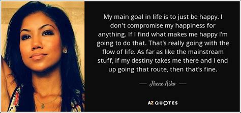 jhene aiko quotes top 25 quotes by jhene aiko of 66 a z quotes