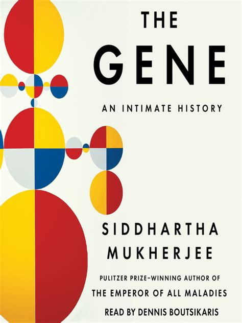The Gene An Intimate History holdings the gene