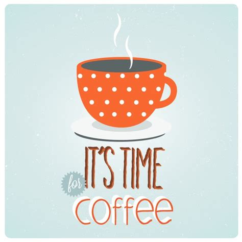 Tea Time And Coffee Time coffee time background vector free