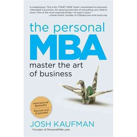Josh Kaufman Personal Mba Books by The Personal Mba Master The Of Business Walmart