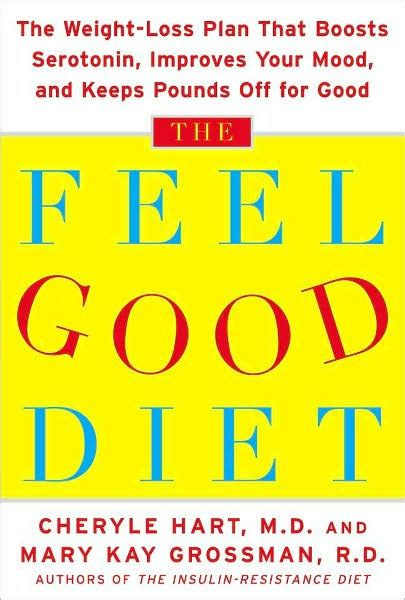 The Feel Diet by Feel Diet The Weight Loss Plan That Boosts Serotonin