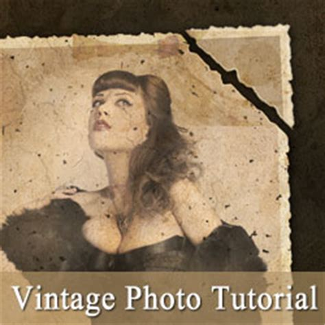 tutorial photoshop vintage effect create a vintage photo effect in photoshop photoshop