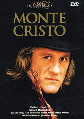 gerard depardieu the count of monte cristo count of monte cristo 1998 by jos 233 e dayan g 233 rard