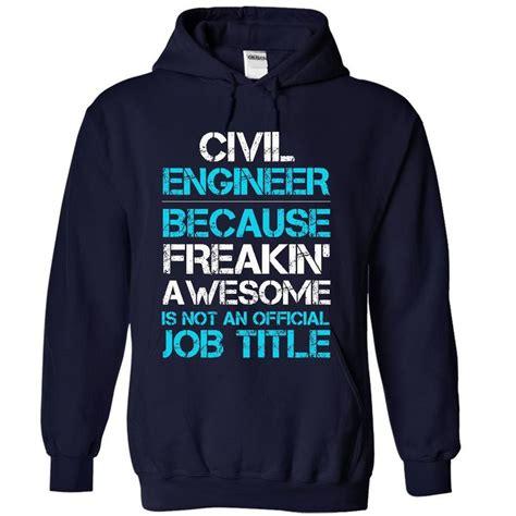 design engineer hoodie new civil engineer civil engineer pinterest engineers