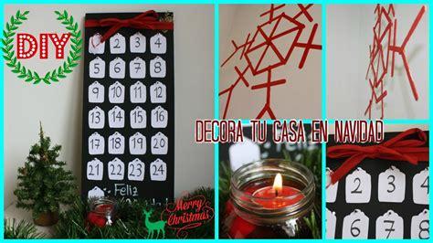 videos de como decorar tu casa diy las mejores ideas para decorar tu casa en navidad