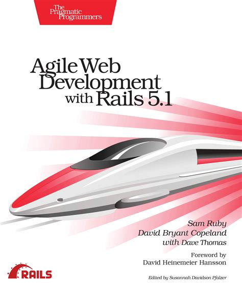 agile web development with rails 5 1 books agile web development with rails 5 1 by sam ruby and david