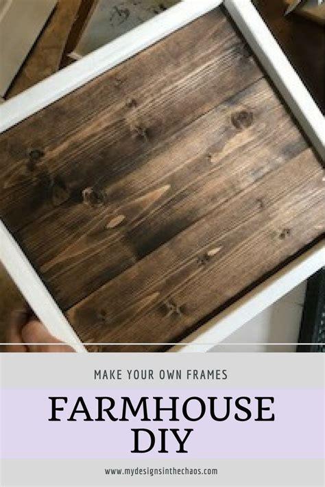 diy farmhouse frame tutorial wooden diy farmhouse