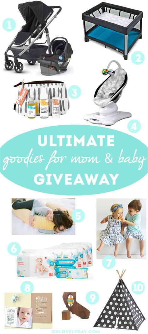 Giveaways For Moms - ultimate giveaway for mom and baby oh lovely day