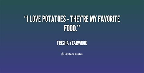 Potato Quotes by Potato Quotes Quotesgram