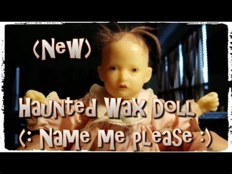 haunted doll names haunted doll 2 i need a name