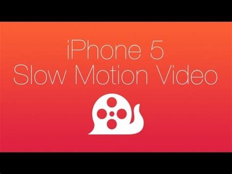 slowcam brings slow motion video to iphone 5 and iphone 5c