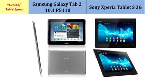 samsung galaxy p5110 tab 2 10 1 vs sony xperia tablet s 3g all specs