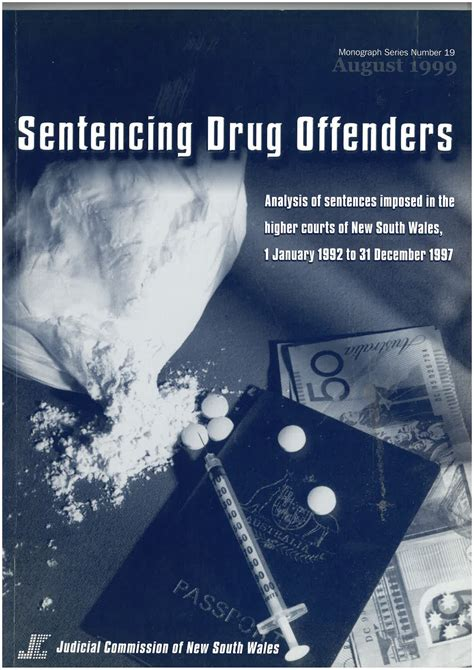 sentencing bench book research monograph 19 sentencing drug offenders