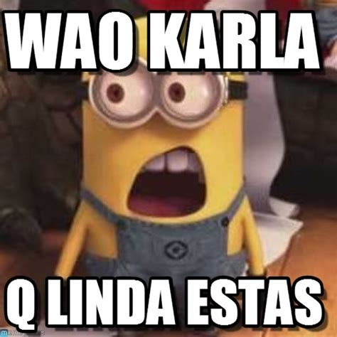Wao Meme - wao karla minion que meme on memegen