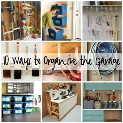 ways to organize your garage 10 ways to organize your garage diy image 1990229 by