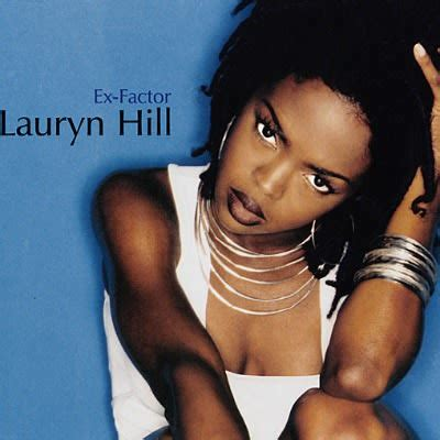lauryn hill best songs lauryn hill quot ex factor quot 1998 50 best r b songs of the