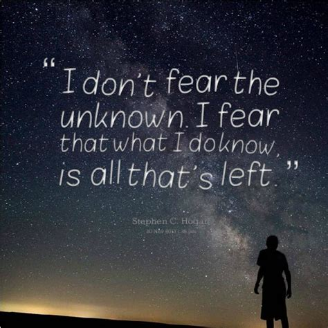 my friend fear finding magic in the unknown books fear of the unknown quotes sayings fear of the unknown