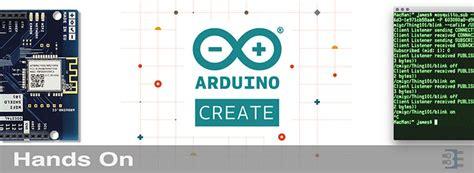 arduino iot tutorial hands on with arduino create and arduino iot bald engineer