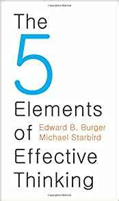 the 5 elements of 0691156662 the 5 elements of effective thinking edward burger michael starbird 8601400974674 amazon com