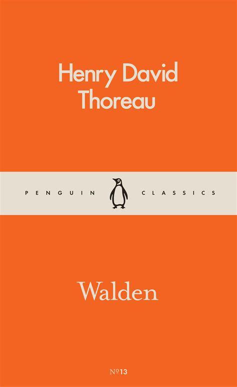 walden penguin books walden by henry thoreau penguin books australia
