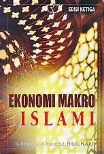 Ekonomi Makro Islami Edisi 2 ekonomi makro islami edisi ketiga toko buku penelitian