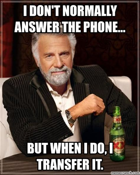 Phone Memes - i don t normally answer the phone