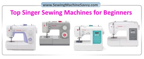 the savvy seamstress an illustrated guide to customizing your favorite patterns books best singer sewing machines for beginners