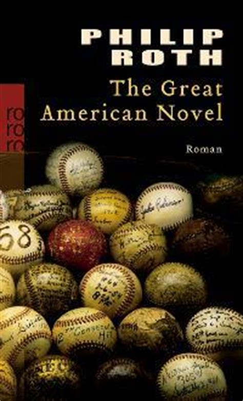 American Novel The Great American Novel By Philip Roth Reviews