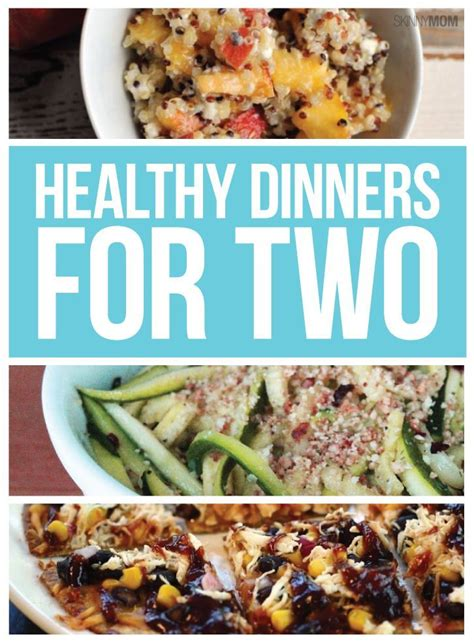 best 25 meals for two ideas on recipes for two easy meals for two and healthy best 25 clean dinner recipes for two ideas on snacks on a budget meals low in