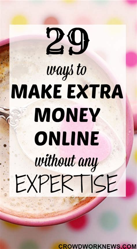 Making Extra Money Online - 29 ways to make extra money online without any expertise