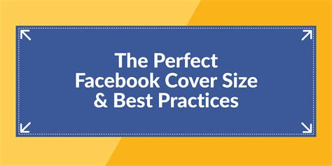 facebook cover layout size the perfect facebook cover photo size best practices