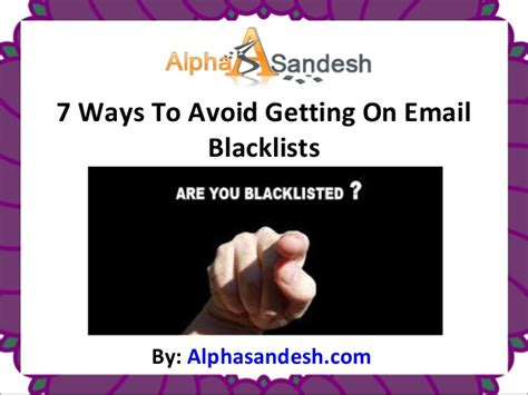 7 Ways To Avoid A At The End Of A Date 7 ways to avoid getting on email blacklists