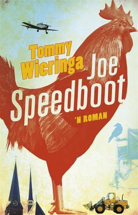 joe speedboot boek bol joe speedboot ebook tommy wieringa