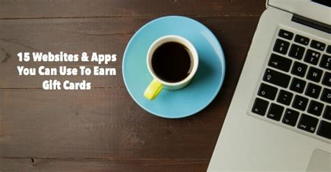 Apps Where You Can Earn Gift Cards - 15 websites apps you can use to earn gift cards