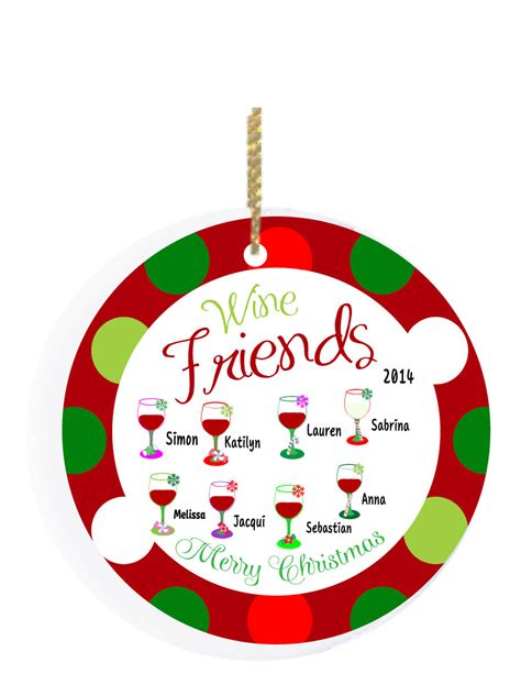 personalized friends christmas ornaments personalized christmas ornament wine friends and christmas