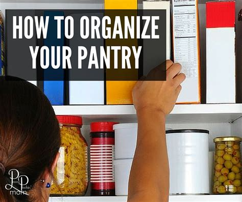 how to organize your pantry how to organize your pantry