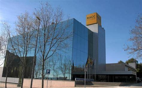 racc barcelona oficinas el racc lanza un plan estrat 233 gico para volver al mill 243 n de
