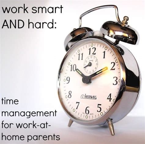how to a when you work time managing your time as a work at home the happiest home