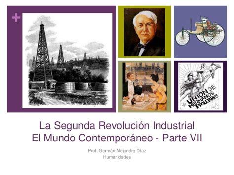 el mundo contemporneo el mundo contempor 225 neo vii la segunda revoluci 243 n industrial
