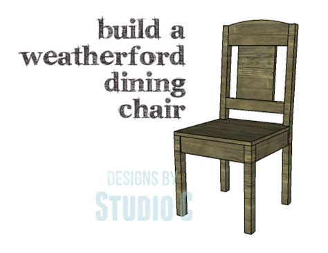 how to build dining room chairs diy plans to build a weatherford dining chair