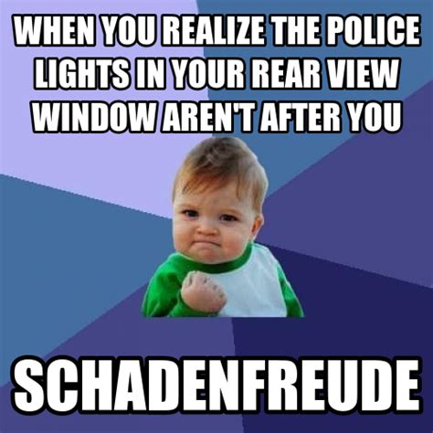 Schadenfreude Meme - 15 untranslatable words you wish existed in english