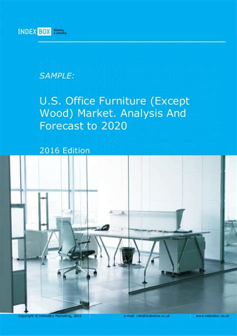 u s office furniture except wood market analysis and