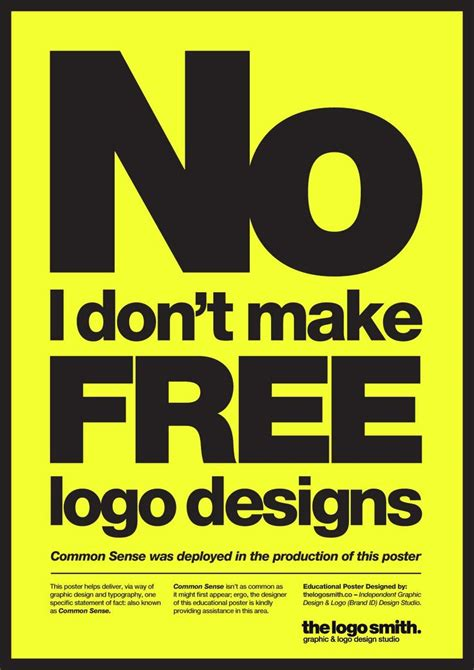 create printable poster online quot no i don t make free logo designs quot a common sense