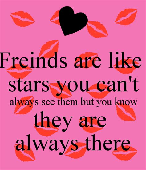 Can See If You Search Them On Freinds Are Like You Can T Always See Them But You They Are Always There