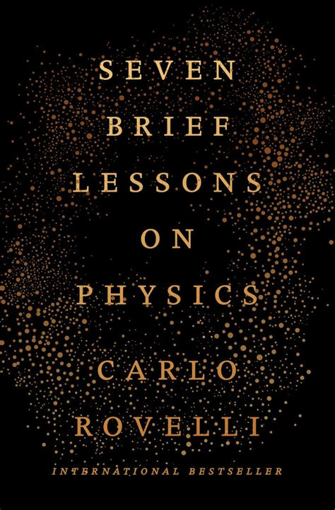 seven brief lessons on 0141981725 rovelli s sublime physics los angeles review of books