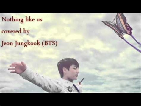 download mp3 bts jungkook nothing like us full download nothing like us justin bieber vietsub lyrics
