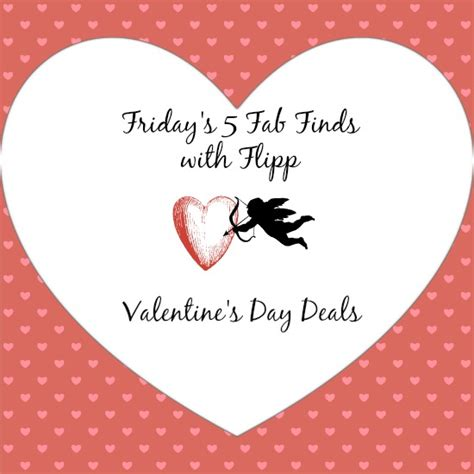 valentines day deals friday s 5 fab finds with flipp s day deals