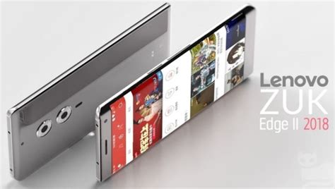 Lenovo Zuk Edge Ii 2018 Lenovo Zuk Edge 2 Specifications Features Price