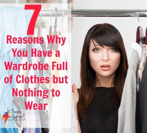 7 Reasons To Start Wearing by 7 Reasons Why You A Wardrobe Of Clothes But
